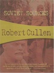 SOVIET SOURCES by Robert Cullen