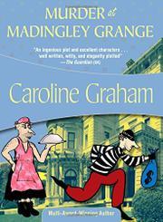 MURDER AT MADINGLEY GRANGE by Caroline Graham