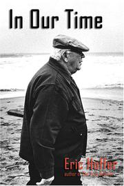IN OUR TIME by Eric Hoffer