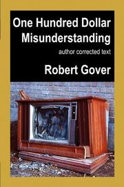 ONE HUNDRED DOLLAR MISUNDERSTANDING by Robert Gover