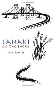 TANAKI ON THE SHORE by Bill Smith