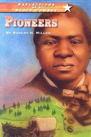 PIONEERS: Reflections of a Black Cowboy by Robert Miller