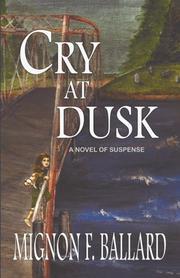 CRY AT DUSK by Mignon F. Ballard