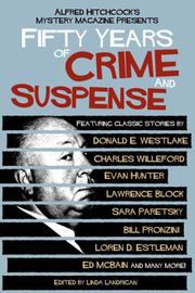 ALFRED HITCHCOCK'S MYSTERY MAGAZINE PRESENTS 50 YEARS OF CRIME AND SUSPENSE by Linda Landrigan