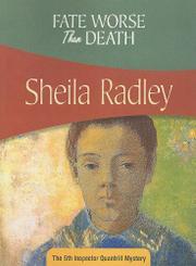 FATE WORSE THAN DEATH by Sheila Radley