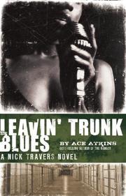 LEAVIN' TRUNK BLUES by Ace Atkins