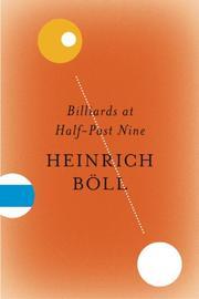 BILLIARDS AT HALF-PAST NINE by Heinrich Boll