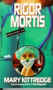 RIGOR MORTIS by Mary Kittredge