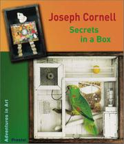 JOSEPH CORNELL: SECRETS IN A BOX by Alison Baverstock