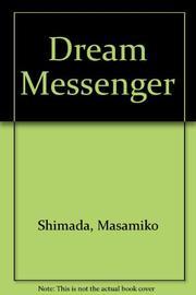 DREAM MESSENGER by Masahiko Shimada