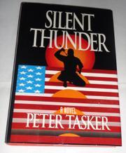 SILENT THUNDER by Peter Tasker