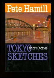TOKYO SKETCHES by Pete Hamill