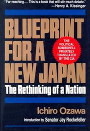 BLUEPRINT FOR A NEW JAPAN by Ichiro Ozawa