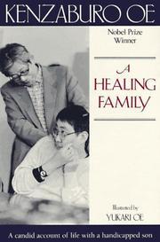 A HEALING FAMILY by Kenzaburo Oe