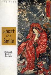 GHOST OF A SMILE by Deborah Boliver Boehm