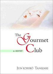 THE GOURMET CLUB by Jun'ichiro Tanizaki