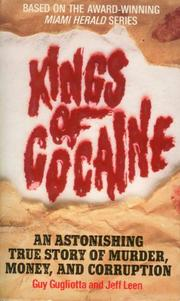 KINGS OF COCAINE:  by Guy Gugliotta