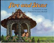 FIRE AND STONE by Ursula K. Le Guin