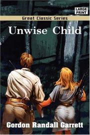 UNWISE CHILD by Randall Garrett