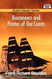 BUCCANEERS AND PIRATES OF OUR COASTS by Frank Stockton