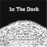 IN THE DARK by Gita Wolf