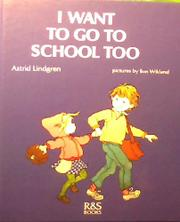I WANT TO GO TO SCHOOL TOO by Barbara Lucas