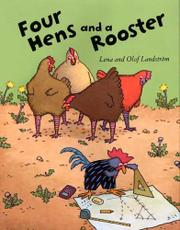 FOUR HENS AND A ROOSTER by Lena Landström