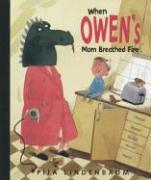 Cover art for WHEN OWEN'S MOM BREATHED FIRE