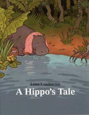 A HIPPO'S TALE by Lena Landström