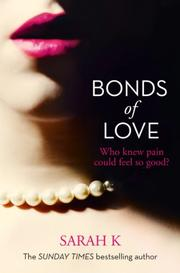 BONDS OF LOVE by Sarah K