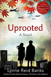 UPROOTED by Lynne Reid Banks