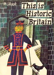 THIS IS HISTORIC BRITAIN by M.  Sasek