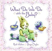 Book Cover for WHAT DO WE DO WITH THE BABY?