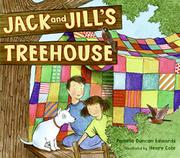 JACK AND JILL'S TREEHOUSE by Pamela Duncan Edwards