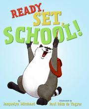 READY, SET, SCHOOL! by Jacquelyn Mitchard