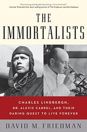 THE IMMORTALISTS by David M. Friedman