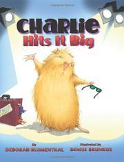 CHARLIE HITS IT BIG by Deborah Blumenthal