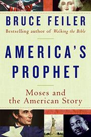 AMERICA'S PROPHET by Bruce Feiler