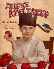 JOHNNY APPLESEED by Jane Yolen