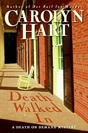 DEATH WALKED IN by Carolyn Hart