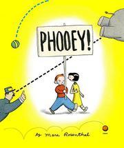 PHOOEY! by Marc Rosenthal