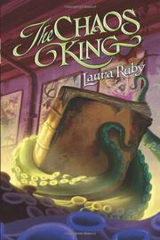 THE CHAOS KING by Laura Ruby