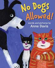 NO DOGS ALLOWED! by Anne Davis