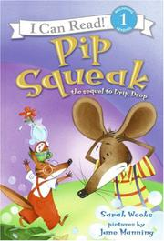 PIP SQUEAK by Sarah Weeks