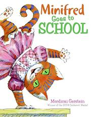 MINIFRED GOES TO SCHOOL by Mordicai Gerstein