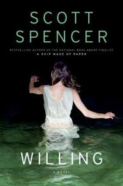 WILLING by Scott Spencer