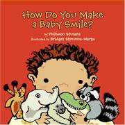 HOW DO YOU MAKE A BABY SMILE? by Philemon Sturges