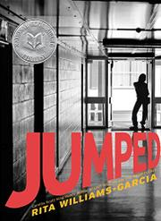 JUMPED by Rita Williams-Garcia