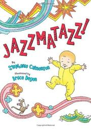 JAZZMATAZZ! by Stephanie Calmenson