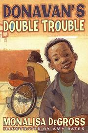 DONAVAN'S DOUBLE TROUBLE by Monalisa DeGross